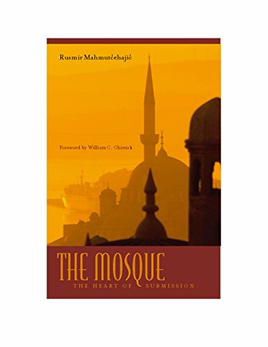 9780823225842: The Mosque: The Heart of Submission (Abrahamic Dialogues)