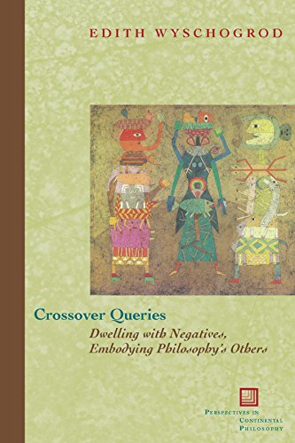 9780823226061: Crossover Queries: Dwelling with Negatives, Embodying Philosophy's Others (Perspectives in Continental Philosophy)