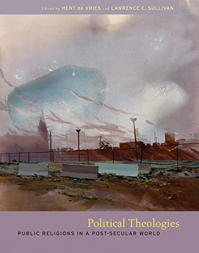 9780823226443: Political Theologies: Public Religions in a Post-Secular World