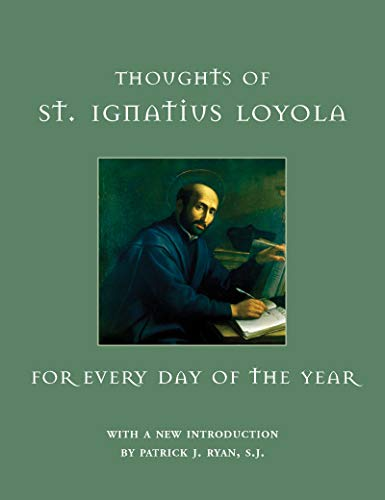 Thoughts of St. Ignatius Loyola for Every: Hevenesi, Gabriel (Compiler)/