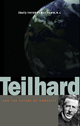 9780823226900: Teilhard and the Future of Humanity