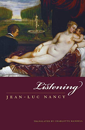 9780823227730: Listening (Perspectives in Continental Philosophy)