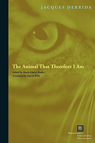9780823227914: The Animal That Therefore I Am (Perspectives in Continental Philosophy)