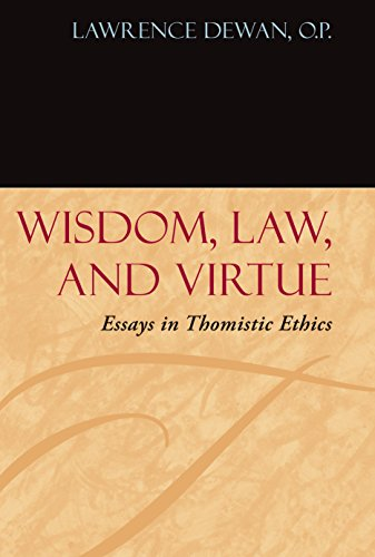 9780823227969: Wisdom, Law and Virtue: Essays in Thomistic Ethics