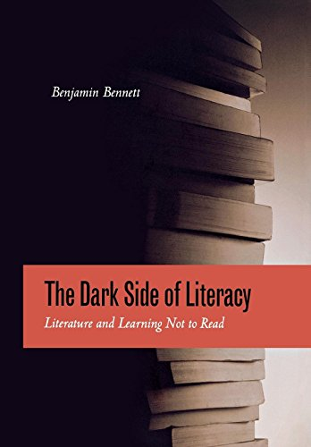 9780823229161: The Dark Side of Literacy: Literature and Learning Not to Read