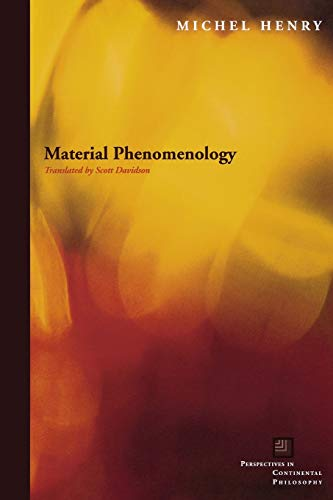 9780823229444: Material Phenomenology (Perspectives in Continental Philosophy)