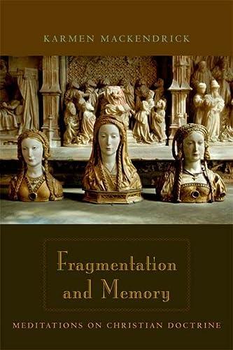 9780823229499: Fragmentation and Memory: Meditations on Christian Doctrine
