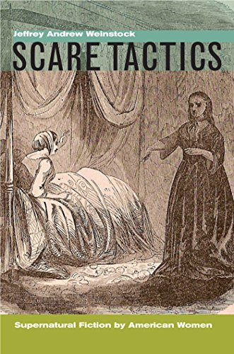 9780823229857: Scare Tactics: Supernatural Fiction by American Women, With a new Preface