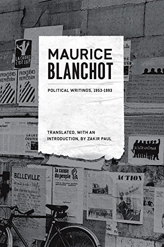 Maurice Blanchot: Political Writings, 1953-1993. Foreword By: Blanchot, Maurice; Paul,