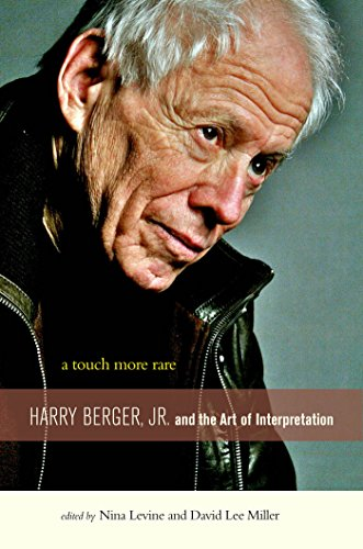9780823230303: A Touch More Rare: Harry Berger, Jr., and the Arts of Interpretation