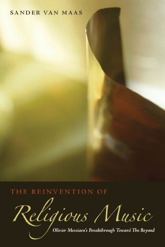 9780823230570: The Reinvention of Religious Music: Olivier Messiaen's Breakthrough Toward the Beyond