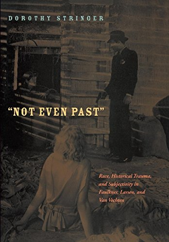 Not Even Past: Race, Historical Trauma, and: Dorothy Stringer
