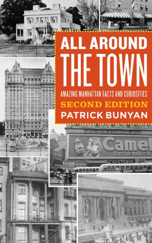 9780823231744: All Around the Town: Amazing Manhattan Facts and Curiosities, Second Edition (Empire State Editions)