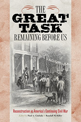 9780823232024: The Great Task Remaining Before Us: Reconstruction as America's Continuing Civil War (Reconstructing America)