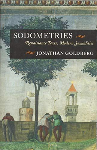 9780823232215: Sodometries: Renaissance Texts, Modern Sexualities