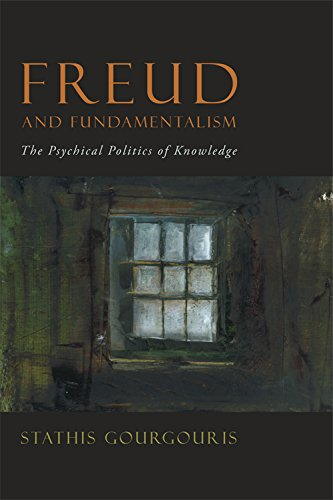 9780823232246: Freud and Fundamentalism: The Psychical Politics of Knowledge