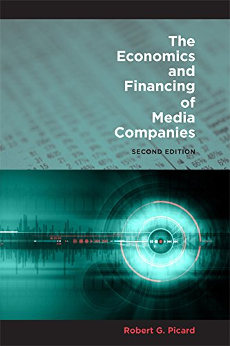 9780823232567: The Economics and Financing of Media Companies