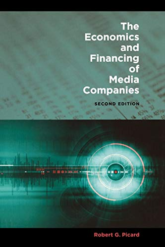 9780823232574: The Economics and Financing of Media Companies