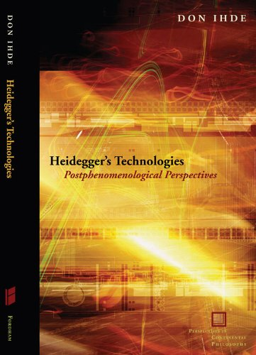 9780823233762: Heidegger's Technologies: Postphenomenological Perspectives (Perspectives in Continental Philosophy)