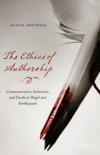 9780823233946: The Ethics of Authorship: Communication, Seduction, and Death in Hegel and Kierkegaard