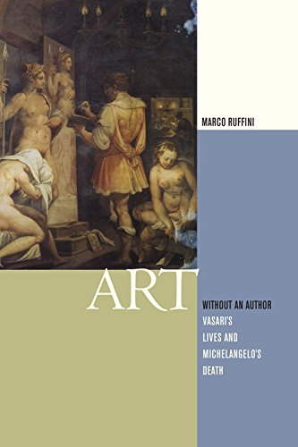 9780823234554: Art Without an Author: Vasari's Lives and Michelangelo's Death (Modern Language Initiative)