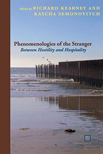 9780823234622: Phenomenologies of the Stranger: Between Hostility and Hospitality