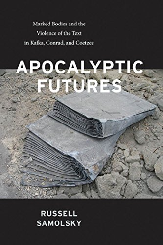 Apocalyptic Futures: Marked Bodies and the Violence: Samolsky, Russell