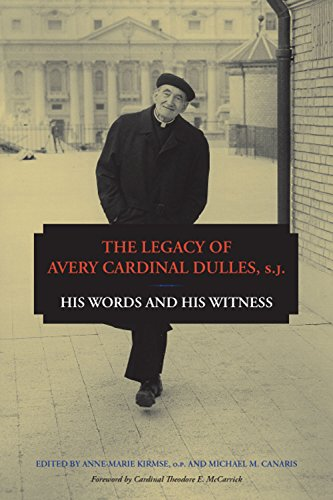 9780823239603: The Legacy of Avery Cardinal Dulles, S.J.: His Words and His Witness