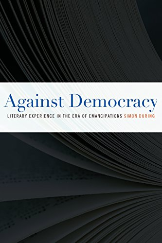 9780823242542: Against Democracy: Literary Experience in the Era of Emancipations