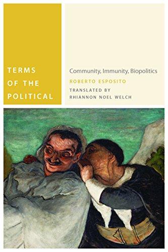 9780823242641: Terms of the Political: Community, Immunity, Biopolitics (Commonalities)