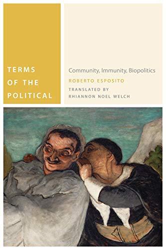 9780823242658: Terms of the Political: Community, Immunity, Biopolitics (Commonalities)