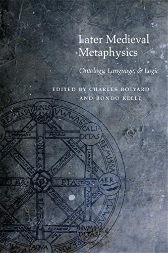 9780823244737: Later Medieval Metaphysics: Ontology, Language, and Logic (Medieval Philosophy: Texts and Studies)