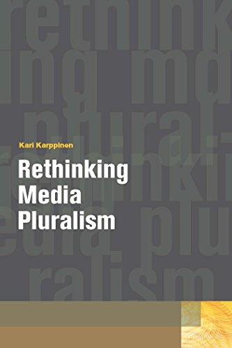 9780823245130: Rethinking Media Pluralism (Donald McGannon Communication Research Center's Everett C. Parker Book Series)