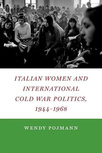 9780823245604: Italian Women and International Cold War Politics, 1944-1968