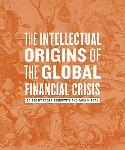 9780823249619: The Intellectual Origins of the Global Financial Crisis
