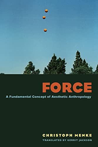 9780823249732: Force: A Fundamental Concept of Aesthetic Anthropology