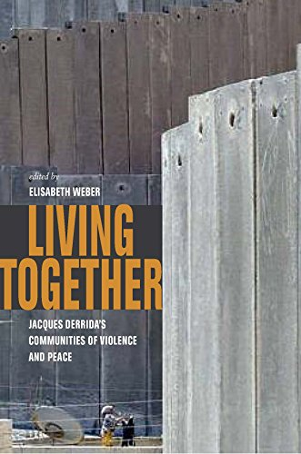 9780823249923: Living Together: Jacques Derrida's Communities of Violence and Peace