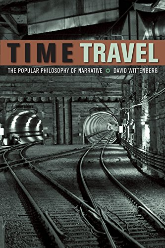 9780823249961: Time Travel: The Popular Philosophy of Narrative (Fordham University Press)