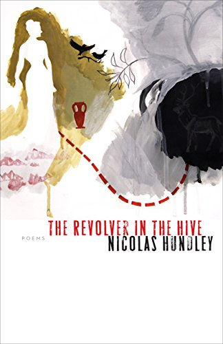 9780823250875: The Revolver in the Hive (Poets Out Loud)