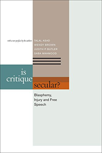 9780823251681: Is Critique Secular?: Blasphemy, Injury, and Free Speech