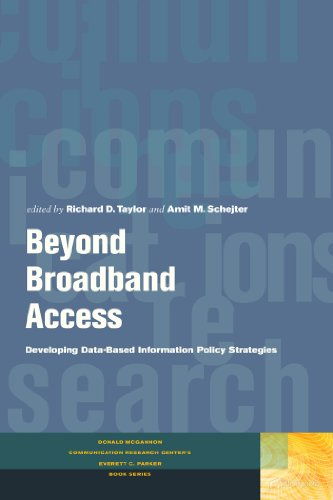 9780823251834: Beyond Broadband Access: Developing Data-Based Information Policy Strategies (Donald McGannon Communication Research Center's Everett C. Parker Book Series)