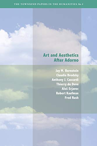 Art and Aesthetics After Adorno: Bernstein, J. M./