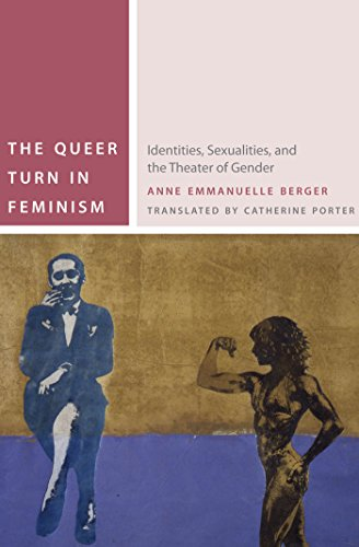 9780823253852: The Queer Turn in Feminism: Identities, Sexualities, and the Theater of Gender (Commonalities)