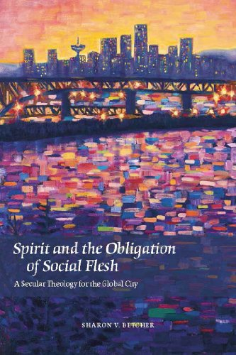 9780823253906: Spirit and the Obligation of Social Flesh: A Secular Theology for the Global City