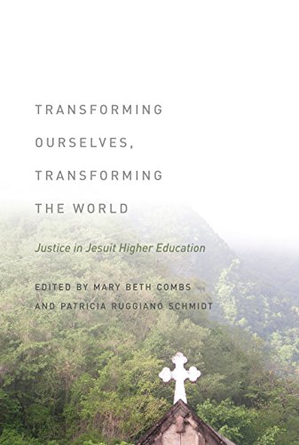 9780823254309: Transforming Ourselves, Transforming the World: Justice in Jesuit Higher Education