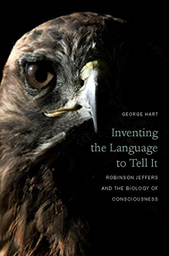 9780823254897: Inventing the Language to Tell It: Robinson Jeffers and the Biology of Consciousness