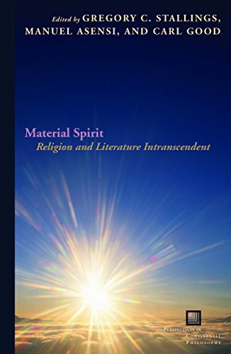 9780823255405: Material Spirit: Religion and Literature Intranscendent (Perspectives in Continental Philosophy)
