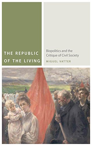 9780823256013: The Republic of the Living: Biopolitics and the Critique of Civil Society (Commonalities)