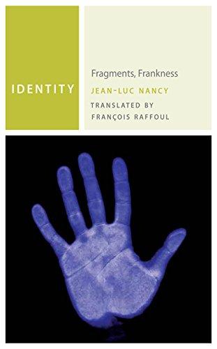 9780823256105: Identity: Fragments, Frankness (Commonalities)