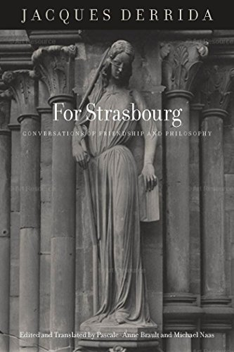 9780823256495: For Strasbourg: Conversations of Friendship and Philosophy